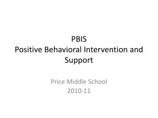 PBIS Positive Behavioral Intervention and Support