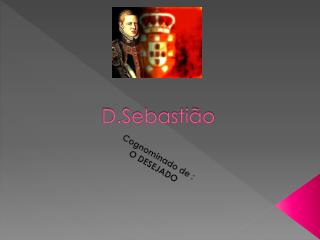 D.Sebastião
