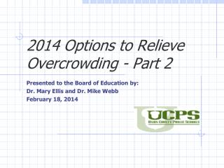 2014 Options to Relieve Overcrowding - Part 2