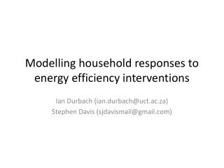 Modelling household responses to energy efficiency interventions