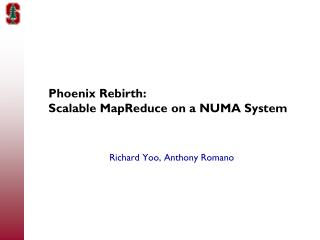 Phoenix Rebirth:  Scalable  MapReduce  on a NUMA System