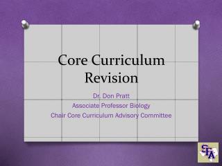Core Curriculum Revision