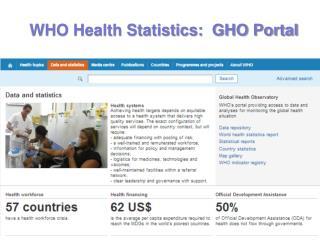 WHO Health Statistics:   GHO Portal