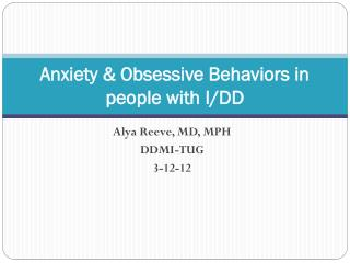 Anxiety & Obsessive Behaviors in people with I/DD