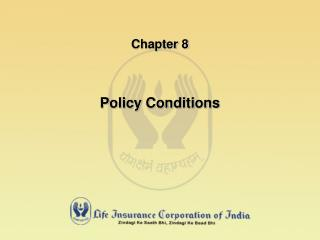 Chapter 8 Policy Conditions