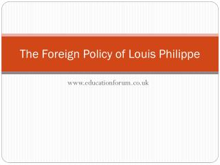 The Foreign Policy of Louis Philippe