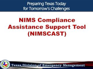 NIMS  Compliance Assistance Support Tool ( NIMSCAST )