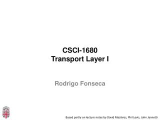 CSCI-1680 Transport Layer I