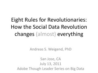 Eight Rules for Revolutionaries : How the Social Data Revolution changes  (almost)  everything