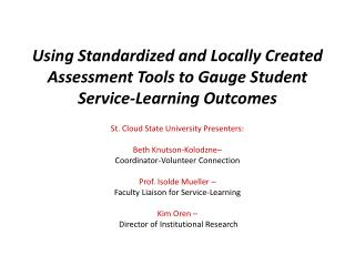 Using Standardized and Locally Created Assessment Tools to Gauge Student Service-Learning Outcomes