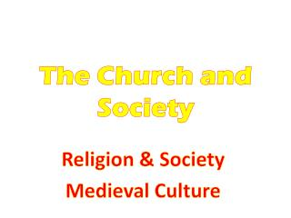 The Church and Society