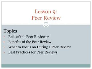 Lesson 9:  Peer Review