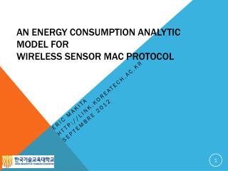 An Energy Consumption Analytic Model for  Wireless Sensor MAC Protocol