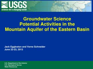 Groundwater Science Potential Activities in the Mountain Aquifer of the Eastern Basin