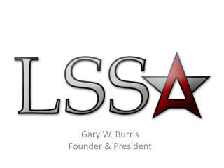 Gary W. Burris Founder & President