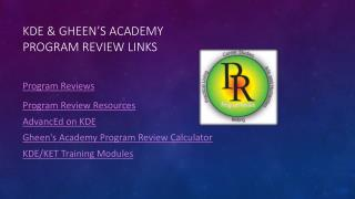 KDE &  Gheen's  Academy  Program Review Links