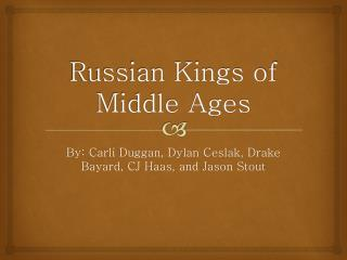 Russian Kings of Middle Ages