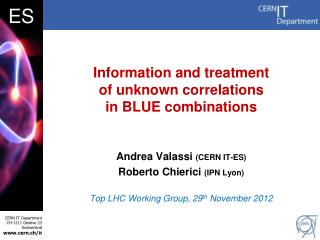 Information and treatment  of unknown correlations  in BLUE combinations