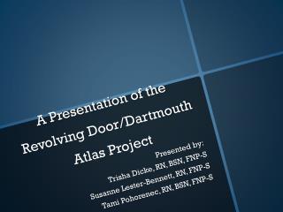 A Presentation of the Revolving Door/Dartmouth Atlas Project