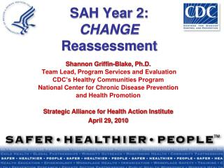SAH Year 2:  CHANGE  Reassessment