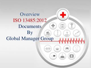 Contain of ISO 13485 Documents Designed by GMG