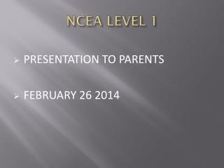NCEA  LEVEL 1