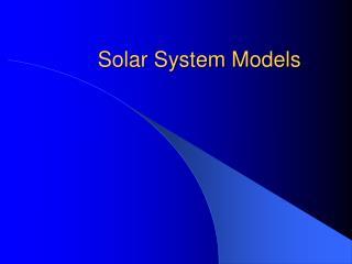 Solar System Models