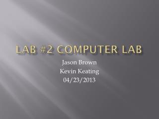 Lab #2 Computer Lab