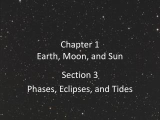 Chapter 1 Earth, Moon, and Sun