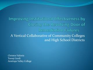 Improving Institutional Effectiveness by Closing the Revolving Door of Remediation Failures