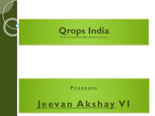 Presents Jeevan Akshay  VI