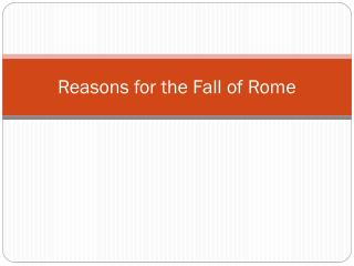 Reasons for the Fall of Rome
