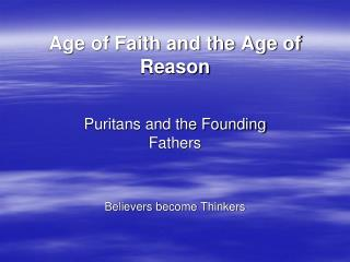 Age of Faith and the Age of Reason