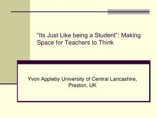 """Its Just Like being a Student"": Making Space for Teachers to Think"