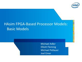 HAsim FPGA-Based Processor Models:    Basic Models