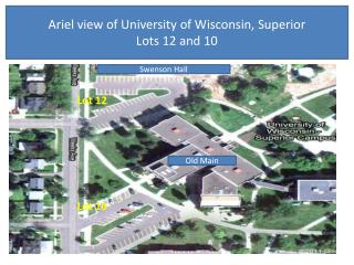 Ariel view of University of Wisconsin, Superior Lots 12 and 10