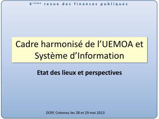 Cadre harmonisé de l'UEMOA et Système d'Information