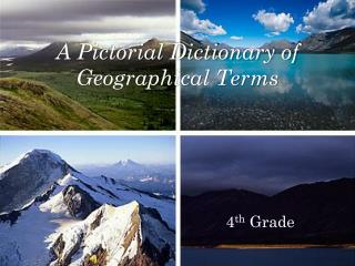 A Pictorial Dictionary of Geographical Terms