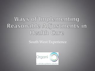 Ways of Implementing Reasonable Adjustments in Health Care
