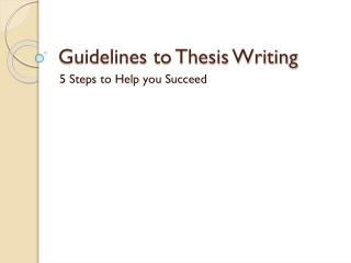 Guidelines to Thesis Writing