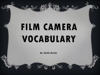 Film Camera Vocabulary