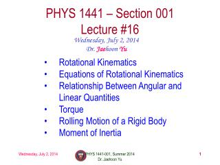 PHYS  1441  – Section 001 Lecture  #16
