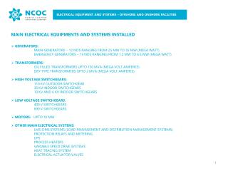 MAIN ELECTRICAL EQUIPMENTS AND  SYSTEMS INSTALLED