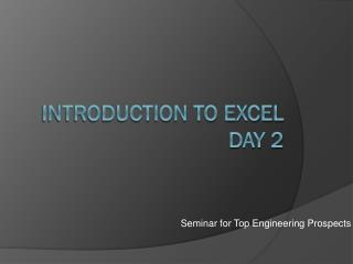 Introduction to Excel Day 2