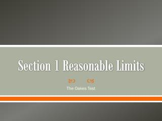 Section 1 Reasonable Limits