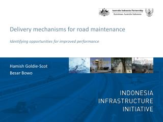 Delivery mechanisms for road maintenance