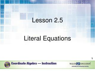 Lesson 2.5  Literal Equations