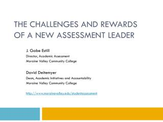 The  Challenges and Rewards of a New Assessment Leader