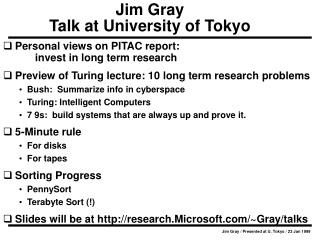 Jim Gray / Presented at U. Tokyo / 23 Jan 1999