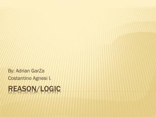 Reason/Logic